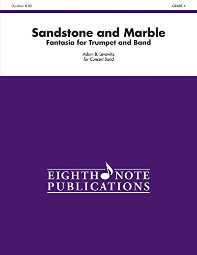 Sandstone and Marble: Fantasia for Trumpet and Band, Conductor Score (Eighth Note Publications)