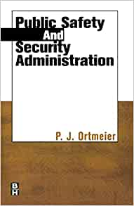 Public Safety and Security Administration: P.J. Ortmeier