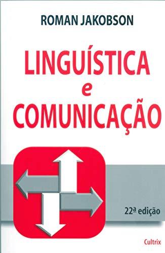 Linguística e Comunicação: Linguística e Comunicação