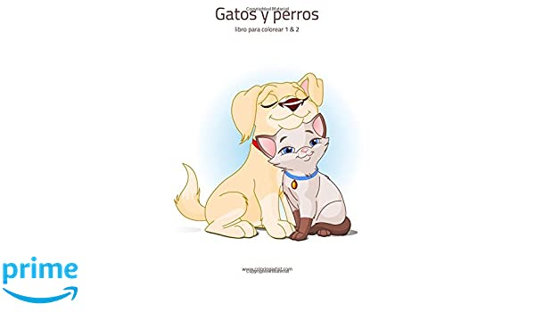 Gatos y perros libro para colorear 1 & 2 (Spanish Edition ...