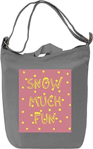 Snow Much Fun Borsa Giornaliera Canvas Canvas Day Bag| 100% Premium Cotton Canvas| DTG Printing|