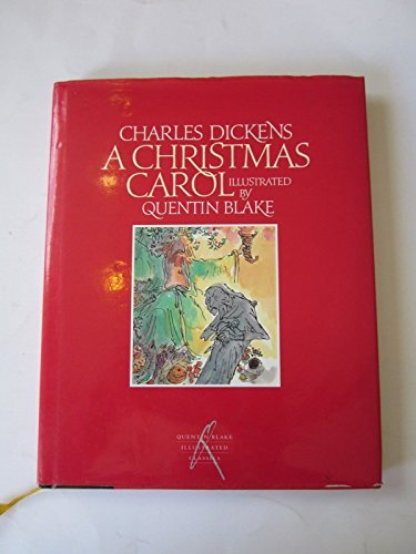 Charles Dickens : a Christmas carol by Charles and Blake, Quentin Dickens (1995-08-02) (Christmas Quentin Blake Carol)