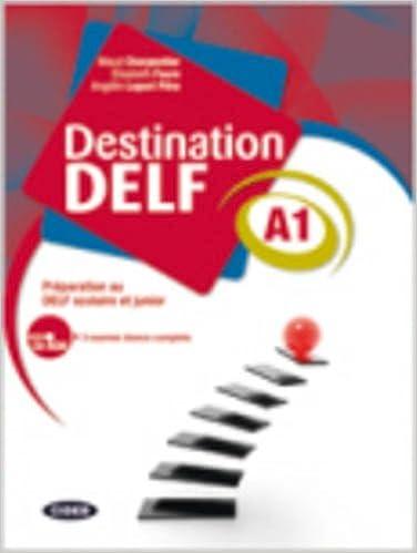 Download Destination DELF A1 : Préparation au DELF scolaire et junior (1Cédérom) pdf, epub