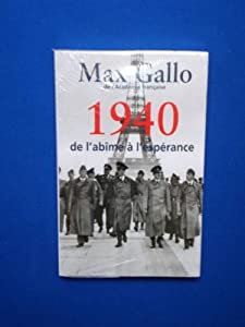 """Afficher """"1940, de l'abîme à l'espérance"""""""