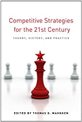 Competitive Strategies for the 21st Century: Theory, History, and Practice (Stanford Security Studies)