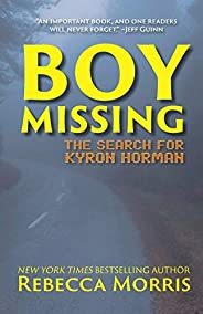 BOY MISSING: The Search for Kyron Horman