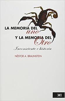 Book memoria del uno y la memoria del otro, La (Spanish Edition)
