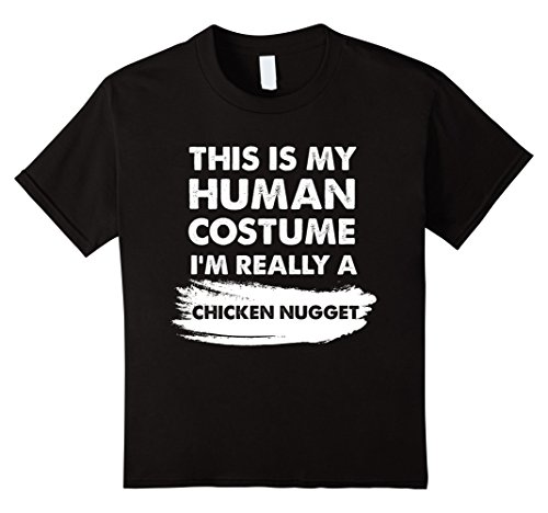 Kids This Is My Human Costume I'm Really a Chicken Nugget Shirt 12 Black -