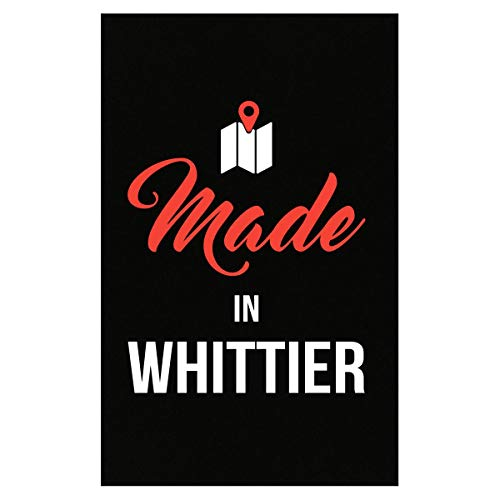 (Inked Creatively Made in Whittier City Funny Gift - Poster)