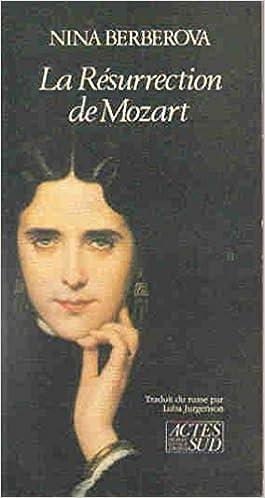 La Résurrection de Mozart - Nina Berberova sur Bookys