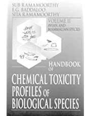 Handbook of Chemical Toxicity Profiles of Biological Species, Volume II