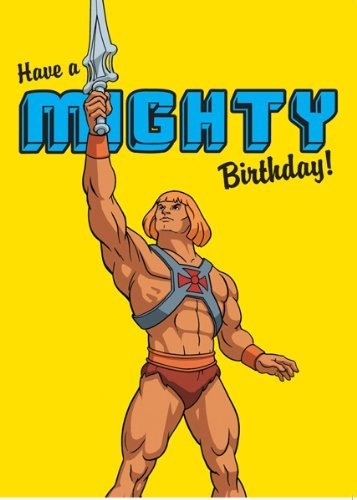 He man and the masters of the universe have a mighty birthday he man and the masters of the universe have a mighty birthday greeting card m4hsunfo