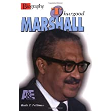 Thurgood Marshall (Biography (Lerner Hardcover)) by Ruth Tenzer Feldman (2001-05-05)