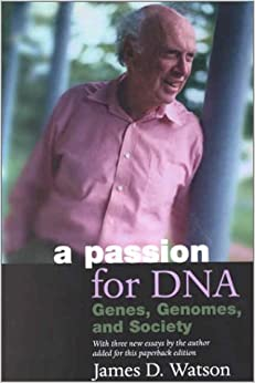 a-passion-for-dna-genes-genomes-and-society-science-society