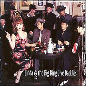 Linda & The Big King Jive Daddies by Slimstyle Records