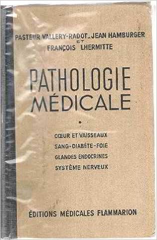 En ligne Pathologie medicale/ coeurs et vaisseaux -sang diabete foie -glande endocrines-systeme nerveux epub pdf