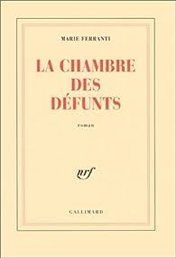 La Chambre des défunts par Marie Ferranti