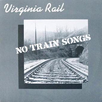 (Virginia Rail - No Train Songs: Special Guest, Rickie Simpkins, Fiddle Paul, Damian & Melanie Muller, Paul Trianosky, Ed Canada)