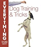 img - for Dog Training and Tricks (Everything You Need to Know About...) (Everything You Need to Know About... S.) by Gerilyn J. Bielakiewicz (2009-05-29) book / textbook / text book