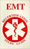 EMT Recertification Study Guide, , 0938329774
