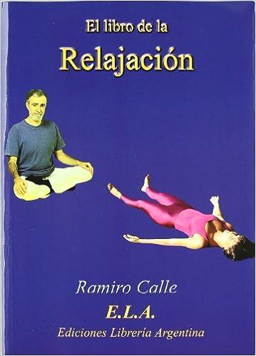 Amazon.com: El libro de la relajación (9788489836945 ...