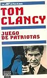 Juego de patriotas: Juegos De Patriotas par Clancy