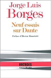 Neuf essais sur Dante par Jorge Luis Borges