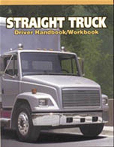 Straight Truck Driver Handbook/Workbook (Medium/Heavy Duty Truck) by Brand: Cengage Learning