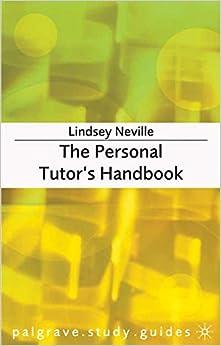 The Personal Tutor's Handbook Palgrave Study Skills