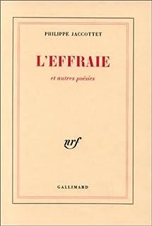 L'effraie ; et autres poésies, Jaccottet, Philippe