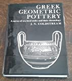 img - for Greek Geometric Pottery A Survery of Ten Local Styles and Their Chronology book / textbook / text book