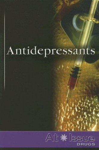 Antidepressants (At Issue Series)