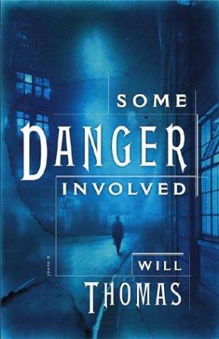 Some Danger Involved : A Novel
