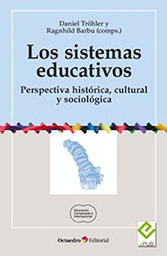 Amazon.com: Los sistemas educativos: Perspectiva histórica ...