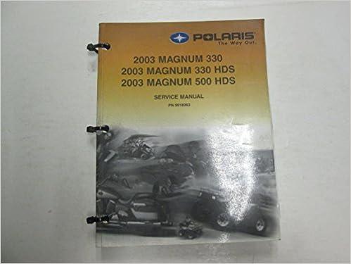 Polaris atv magnum 330 2x4 4x4 2003-2006 factory service repair.