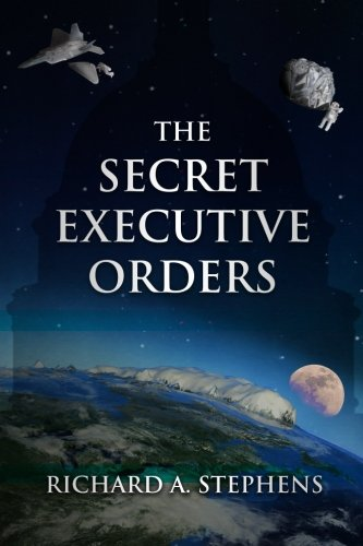 The Secret Executive Orders