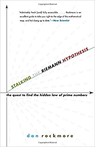 Stalking the Riemann Hypothesis: The Quest to Find the Hidden Law ...