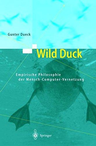wild-duck-empirische-philosophie-der-mensch-computer-vernetzung