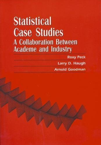 Statistical Case Studies Instructor Edition: A Collaboration Between Academe and Industry (ASA-SIAM Series on Statistics and Applied Probability)