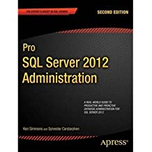 [(Pro SQL Server 2012 Administration )] [Author: Ken Simmons] [Jun-2012]