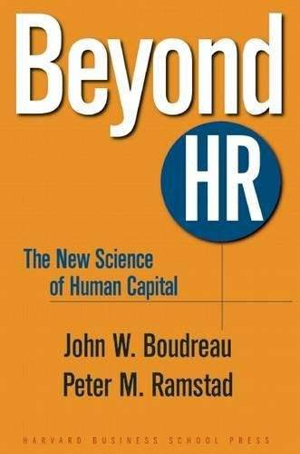 Beyond HR: The New Science of Human Capital