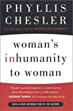 Woman's Inhumanity to Woman, Phyllis Chesler, 0452284082