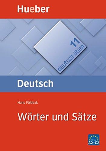 Deutsch üben, neue Rechtschreibung, Neubearbeitung, Bd.11, Wörter und Sätze: Bd 11