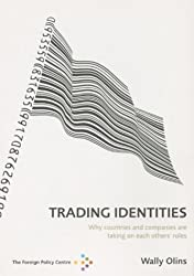 Trading Identities: Why Countries and Companies are Taking on Each Others' Roles