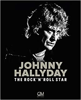 Johnny Hallyday The Rock N Roll Star Amazon Fr Pascal