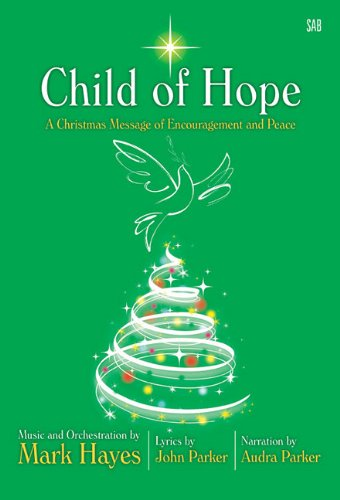 Child of Hope: A Christmas Message of Encouragement and Peace PDF