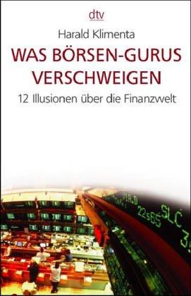 Was Börsen-Gurus verschweigen Taschenbuch – 2002 Harald Klimenta Dtv 3423362820 MAK_MNT_9783423362825