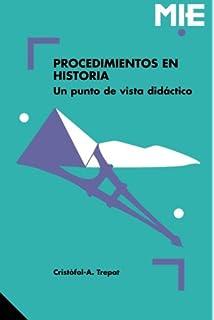 Procedimientos En Historia: 010 (Mie - Castella)