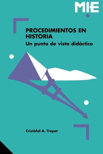 Procedimientos en historia (Spanish Edition) [Cristofol & A Trepat] (Tapa Blanda)