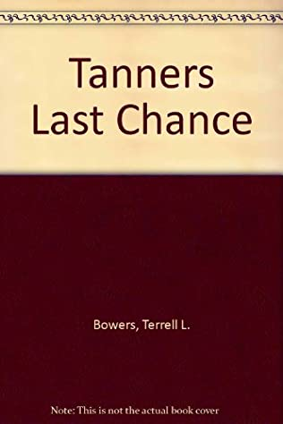 book cover of Tanner\'s Last Chance